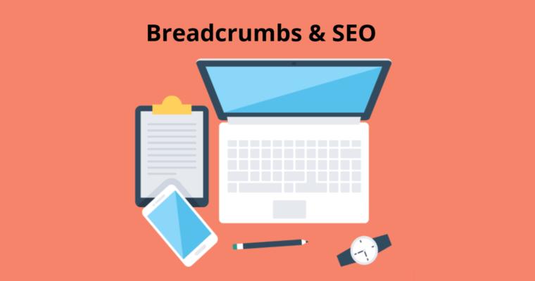 استفاده از BreadCrumb در سایت و تاثیر آن در سئو